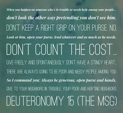 Don't count the cost. Always be generous