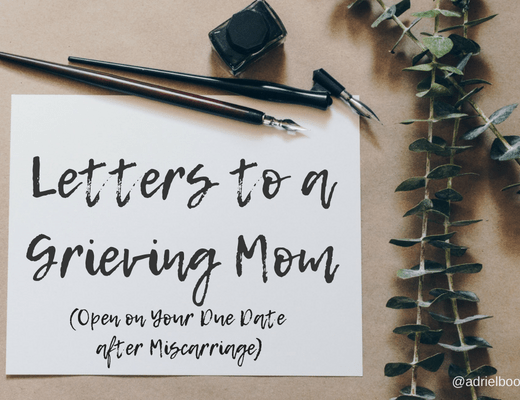 Letters to a Grieving Mom - Open on your due date after miscarriage