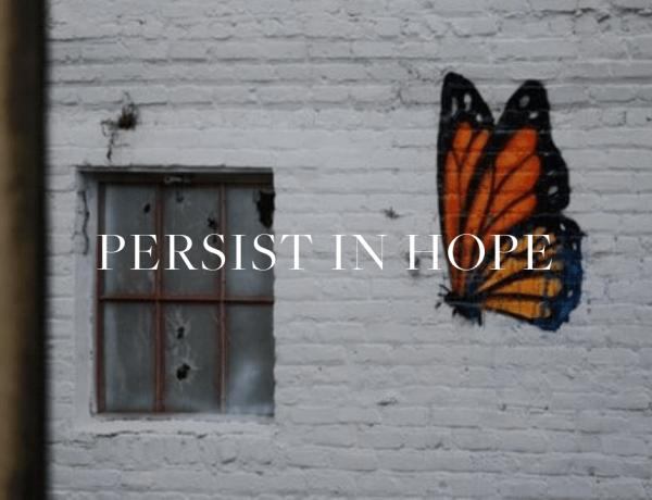 persist in hope - Adriel Booker