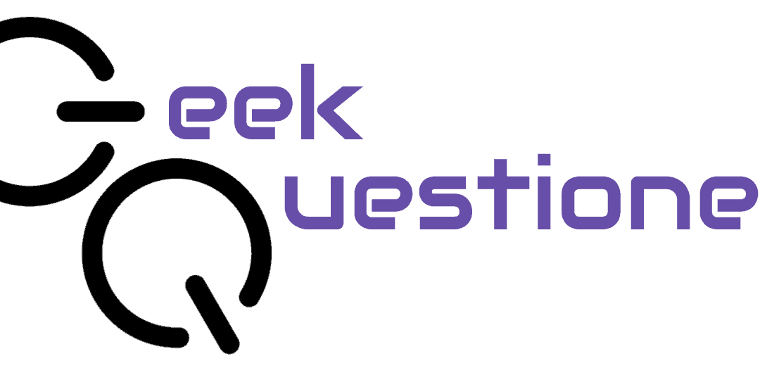 Geek Questioner Roundtable