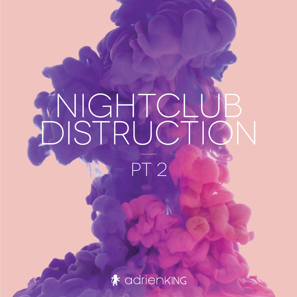 NightClub Destruction