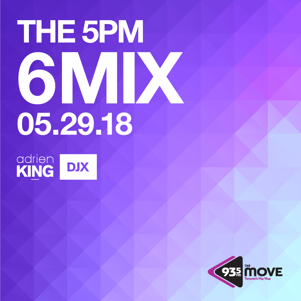 Djx 935 the move 5pm 6 mix may 29 2018 adrien king sky walker miguel ft travis scott what you know ti party monster the weeknd bid tory lanez lotus flower bomb wale ft miguel izmirmasajfo