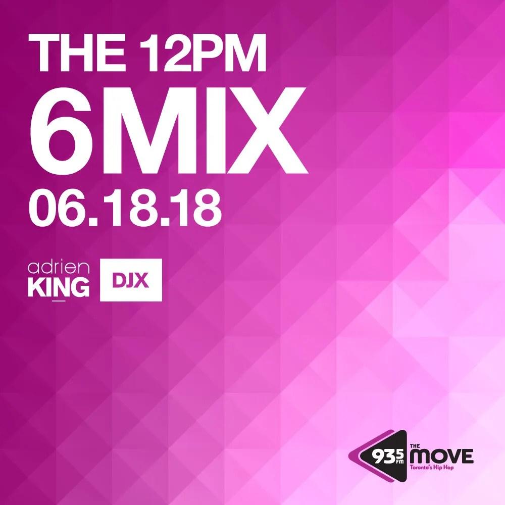 DJX MONDAY JUNE 18 12PM 6 MIX