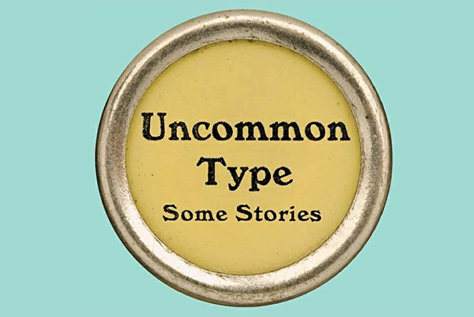 Uncommon Type - Short Stories by Tom Hanks