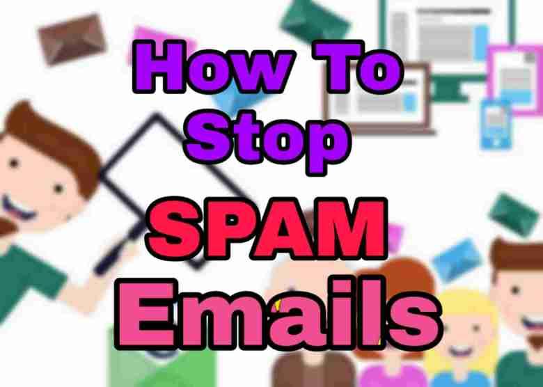 Spam Emails को ब्लॉक कैसे करें? 3 सिंपल तरीकों से कर सकते है ब्लॉक