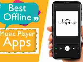 Top 5 Best Offline Music Player App For Android