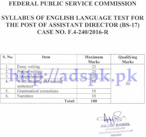 FPSC Assistant Director F.4-240/2016 English Language Test Syllabus Paper Short Listed Candidate Complete Details Updated on 30-05-2017 by Federal Public Service Commission Islamabad