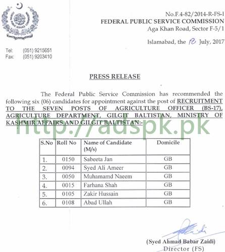 FPSC Final Results Agriculture Officer F.4-82/2014 Recommendation in Agriculture Department Gilgit Baltistan Results Updated on 27-07-2017 by Federal Public Service Commission Islamabad