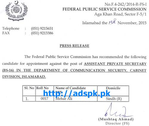 FPSC Jobs Appointment against Assistant Private Secretary F.4-242/2014 in Department of Communication Security Cabinet Division Islamabad Result Updated on 13-11-2015 by FPSC Islamabad Pakistan