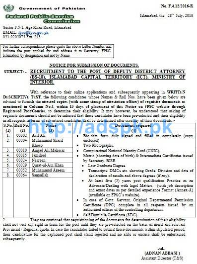 FPSC Jobs Deputy District Attorney (F.4.12/2016) Candidate List for Submission of Documents Required within 15 days for Jobs in Islamabad Capital Territory (ICT) Ministry of Interior FPSC List Updated on 28-07-2016 by FPSC