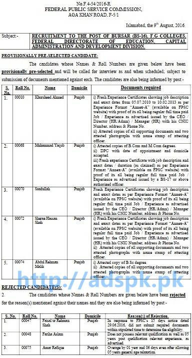 FPSC Latest Provisionally Selected List Jobs for Bursar F.4-54-2016 in F.G Colleges Federal Directorate of Education Capital Administration and Development Division Results Updated on 09-08-2016 by FPSC Islamabad