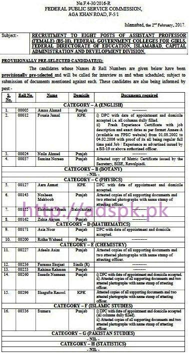 FPSC Provisionally Pre-selected List Assistant Professors (Female) F.4-30/2016 English Botany Physics Math Chemistry Statistics Islamic Studies Pakistan Studies English in Federal Government Colleges For Girls Federal Directorate Of Education Islamabad Results Updated on 03-02-2017 by FPSC