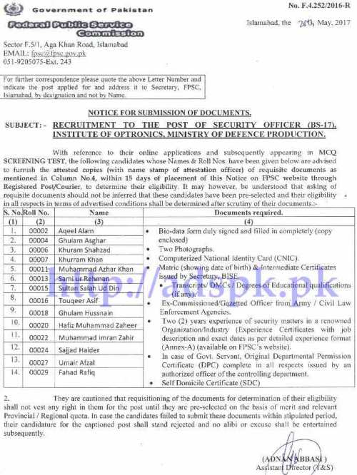 FPSC Results Security Officer F.4-252/2016 in Institute of Optronics Ministry of Defence Production for Submission of Documents within 15 Days FPSC Updated on 30-05-2017 by Federal Public Service Commission Islamabad