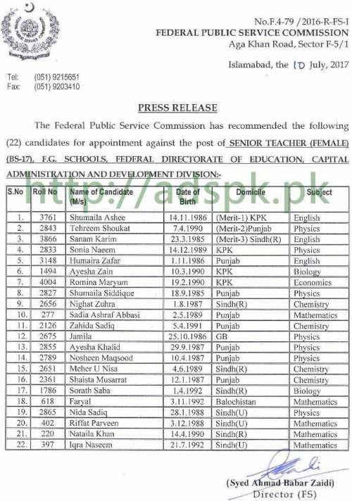 FPSC Results Senior Teacher (Female) F.4-79/2016 in F.G Schools Federal Directorate of Education Results Updated on 10-07-2017 by Federal Public Service Commission Islamabad