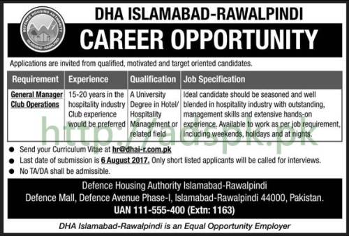 Jobs Defence Housing Authority DHA Islamabad Rawalpindi Jobs 2017 General Manger Club Operations Jobs Application Deadline 06-08-2017 Apply Now
