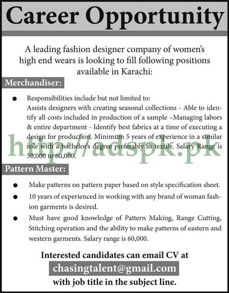 Jobs Leading Fashion Designer Company Of Women S Karachi Jobs 2017 For Merchandiser Pattern Master Apply Online Now Adspk Pk Very Helpful For Students And Jobless People