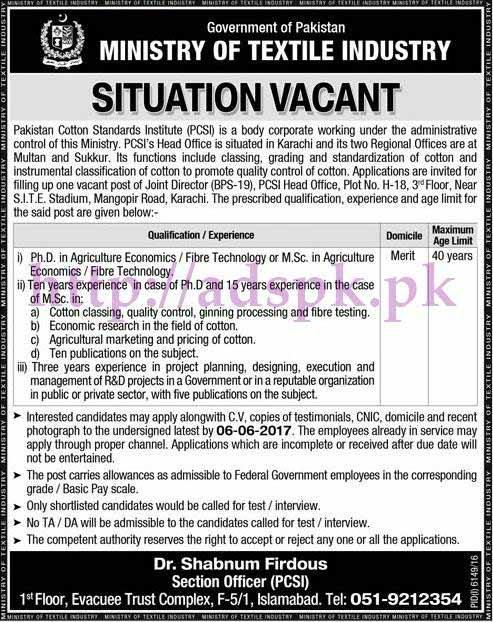 Jobs Ministry of Textile Industry Pakistan Cotton Standards Institute (PCS) Islamabad Jobs 2017 for Joint Director PCSI Head Office Karachi Jobs Application Deadline 06-06-2017 Apply Now