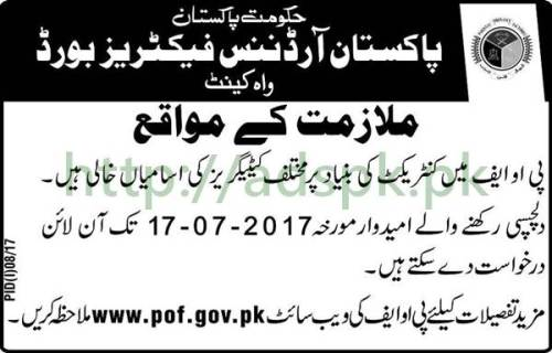 Jobs Pakistan Ordnance Factories Board POF Jobs 2017 for Technical Officers Gate Supervisor Female Security Assistant Civilian Motor Driver Jobs Application Deadline 17-07-2017 Apply Online Now by POF