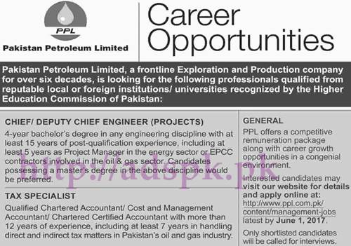 Jobs Pakistan Petroleum Limited PPL Jobs 2017 for Chief Deputy Chief Engineer (Projects) Tax Specialist Jobs Application Deadline 01-06-2017 Apply Online Now
