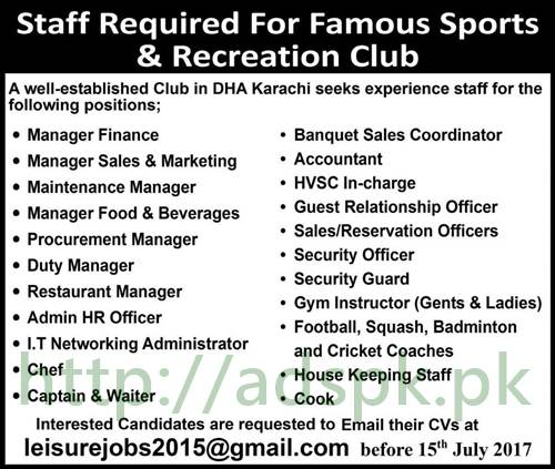 Jobs Sports and Recreation Club DHA Karachi Jobs 2017 for Managers Deputy Manager Restaurant Manager Admin HR Officer I.T Network Admin Chef Jobs Application Deadline 15-07-2017 Apply Online Now