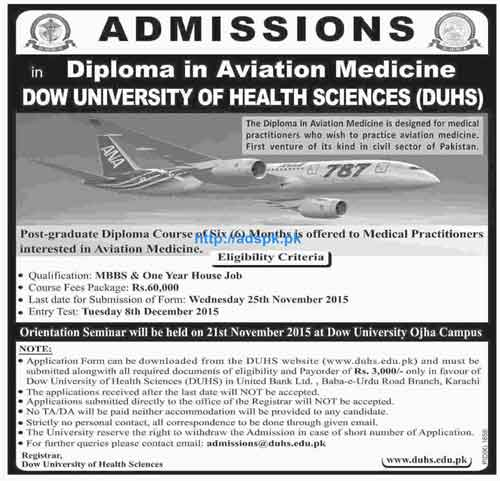 Latest Admissions Open 2015-16 of Dow University of Health Sciences for Diploma in Aviation Medicine (PGD of Medical Practitioners) Last Date 25-11-2015 Apply Now