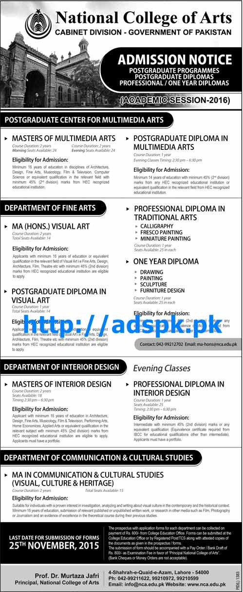 Latest Admissions Open 2016 of National College of Arts Cabinet Division Govt. of Pakistan for Various New Degree Programs Last Date 25-11-2015 Apply Now
