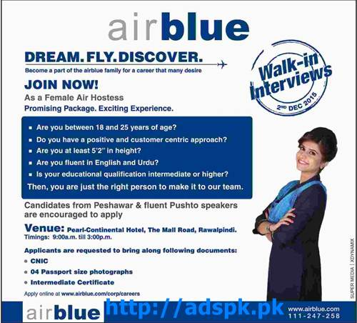 Latest Jobs Walk in Interviews of Air Blue Jobs 2015 for Female Air Hostess Interview Dated 02-12-2015 Apply Online Now