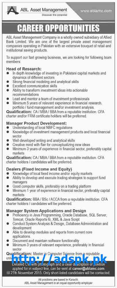 Latest Jobs of ABL Asset Management Company (Allied Bank) Jobs 2015 for Head of Research Manager Product Dealers Manager System Applications & Design Last Date 27-11-2015 Apply Now