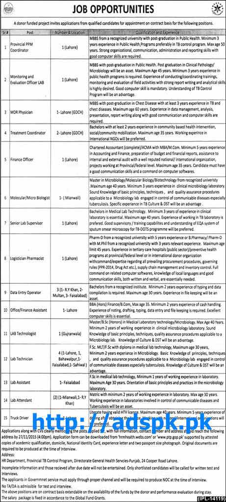 Latest Jobs of Donor Funded Project Provincial TB Control Program Jobs 2015 for Provincial PPM Coordinator MDR Physician Finance Officer and other Jobs Last Date 27-11-2015 Apply Now