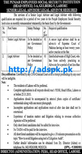 Latest Jobs of PESSI Punjab Employees Social Security Institution Jobs 2015 for Senior Legal Advisor and Legal Advisor Last Date 23-11-2015 Apply Now