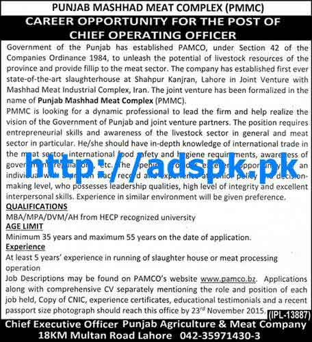 Latest Jobs of Punjab Mashhad Meat Complex (PMMC) Jobs 2015 for Chief Operating Officer Last Date 23-11-2015 Apply Now