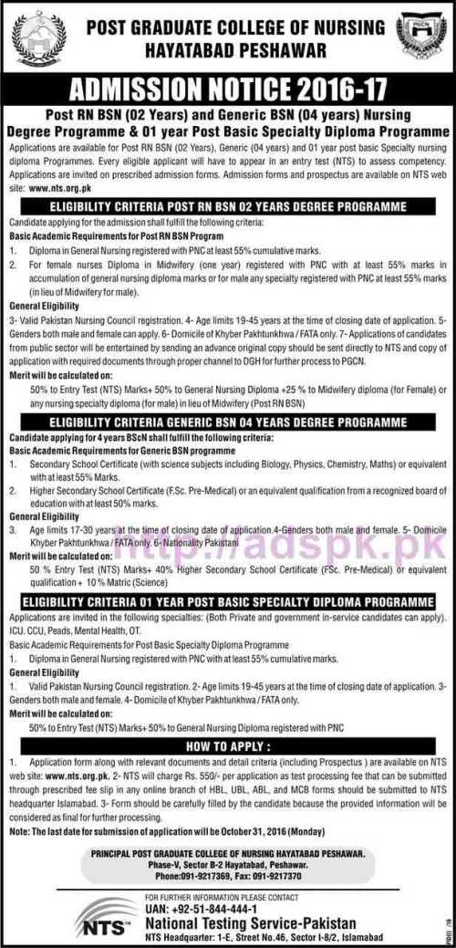 NTS Post Graduate College of Nursing Hayatabad Peshawar Admission Test Session 2016-2017 Written Test Syllabus Paper for Post RN BSN (2 Years Program) Generic BSN (4 Years Program) Post Basic Specialty Diploma (1 Year Program) Application Form Deadline 31-10-2016 Apply Now by NTS Pakistan