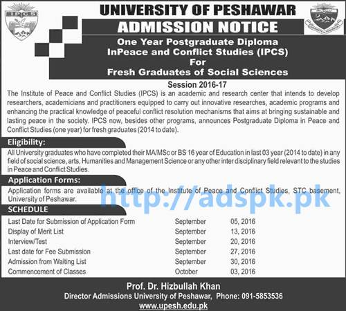 New Admissions 2016-17 University of Peshawar KPK One Year Diploma InPeace and Conflict Studies (IPCS) for Fresh Graduates for Social Sciences Application Deadline 05-09-2016 Apply Now