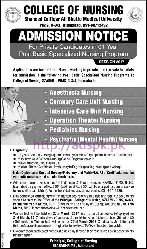 New Admissions 2017 College of Nursing Shaheed Zulfiqar Ali Bhutto Medical University SZABMU-PIMS Islamabad for Private Candidates in 01 Year Post Basic Specialized Nursing Program Application Deadline 06-03-2017 Apply Now