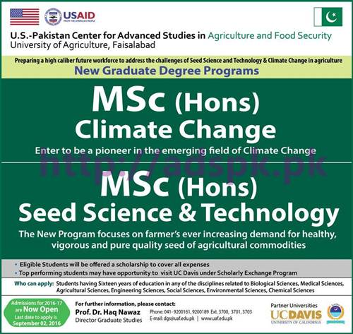 New Admissions Open 2016-17 U.S Pakistan Center for Advanced Studies University of Agriculture Faisalabad for M.Sc (Hons) Climate Change M.Sc (Hons) Seed Science & Technology Application Deadline 02-09-2016 Apply Now