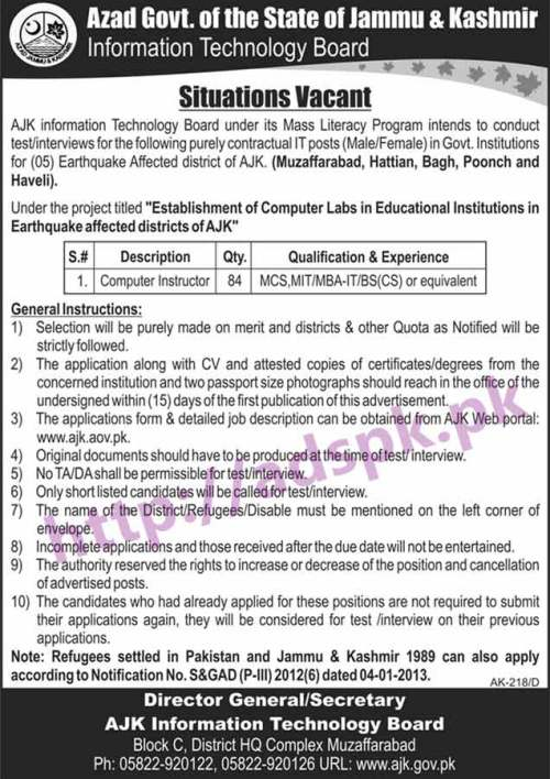 New Career Excellent Jobs AJK Information Technology Board Earthquake Affected Districts Muzaffarabad Hattian Bagh Poonch & Haveli Jobs for Computer Instructor (84 Posts) Application Deadline 15-03-2017 Apply Now