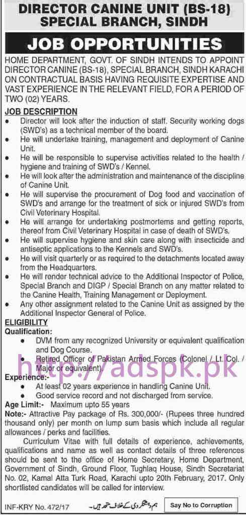 New Career Excellent Jobs Home Department Special Branch Karachi Sindh Govt. Jobs for Director Canine Unit (BS-18) on Contractual Basis Application Deadline 20-02-2017 Apply Now