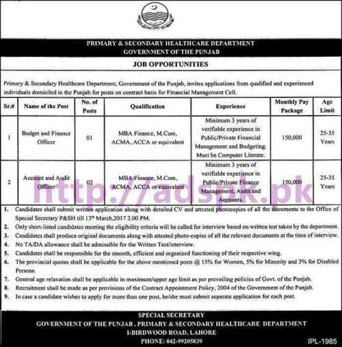 New Career Excellent Jobs Primary & Secondary Healthcare Department Punjab Govt. Financial Management Cell Jobs for Budget & Finance Officer Account & Audit Officer Application Deadline 13-03-2017 Apply Now