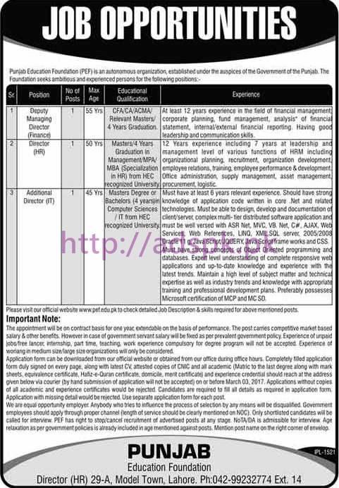 New Career Excellent Jobs Punjab Education Foundation PEF Punjab Govt. Lahore Jobs for Deputy Managing Director (Finance) Director (HR) Additional Director (I.T) Application Deadline 03-03-2017 Apply Now