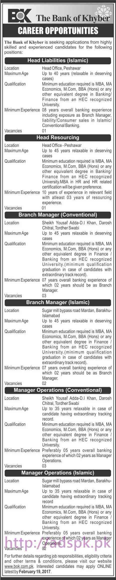 New Career Jobs BOK Bank of Khyber Jobs for Head liabilities (Islamic) Head Resourcing Branch Manager (Conventional) Managers Application Deadline 19-02-2017 Apply Online Now