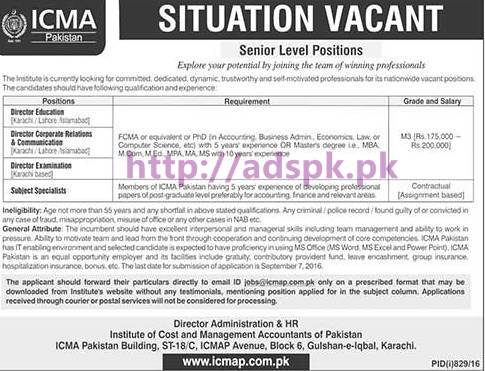 New Career Jobs ICMAP Institute of Cost and Management Accountants of Pakistan Karachi Jobs for Senior Level Directors and Subject Specialists Application Deadline 07-09-2016 Apply Now