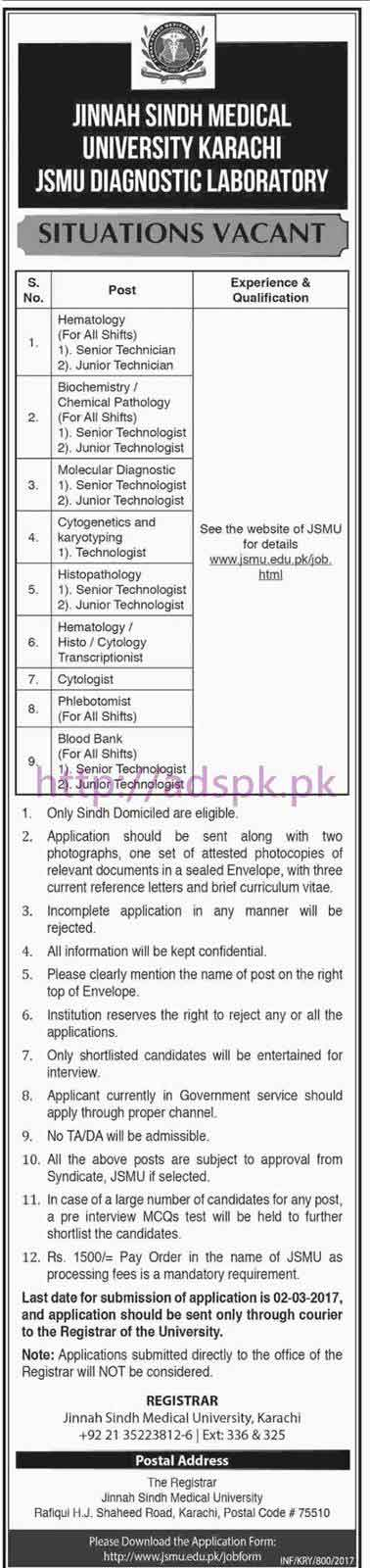 New Career Jobs Jinnah Sindh Medical University JSMU / Diagnostic Laboratory Karachi Jobs for Senior Junior Technicians Technologist Cytologist Phlebotomist / Teaching Faculty Professors Lecturers and Non-Teaching Staff Application Deadline 02-03-2017 Apply Now