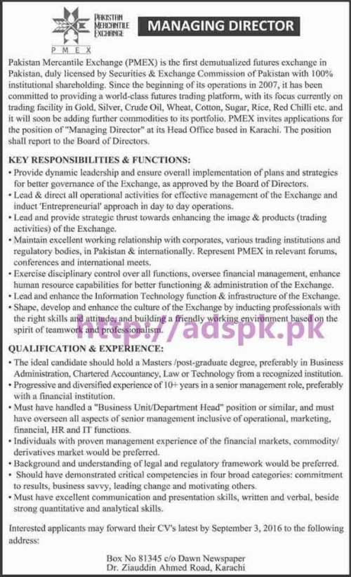 New Career Jobs Pakistan Mercantile Exchange PMEX P.O Box 81345 Karachi Jobs for Managing Director Application Deadline 03-09-2016 Apply Now