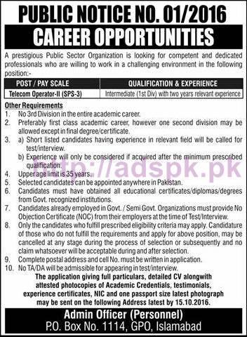 New Career Jobs Public Sector Organization P.O Box 1114 GPO Islamabad Jobs for Telecom Operator Application Deadline 15-10-2016 Apply Now