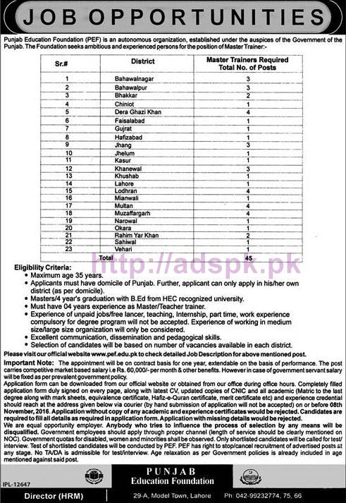 New Career Jobs Punjab Education Foundation PEF 45 Jobs Master Trainer 23 District of Punjab District Wise Jobs Application Deadline 08-11-2016 Apply Now