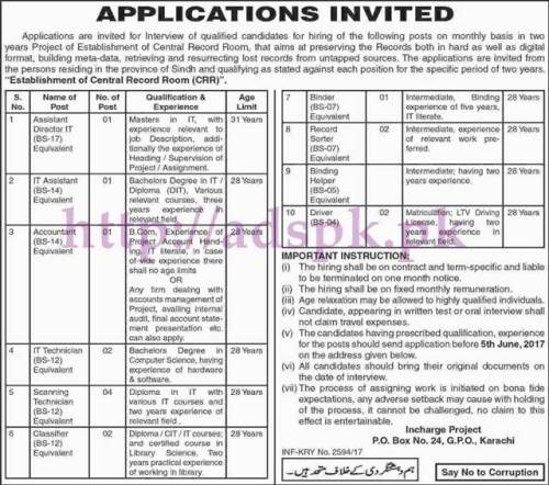 New Jobs Project Establishment of Central Record Room (CRR) P.O Box 24 GPO Karachi Sindh Jobs 2017 for Assistant Director I.T Assistant I.T Accountant and Other Staff Jobs Application Deadline 05-06-2017 Apply Now