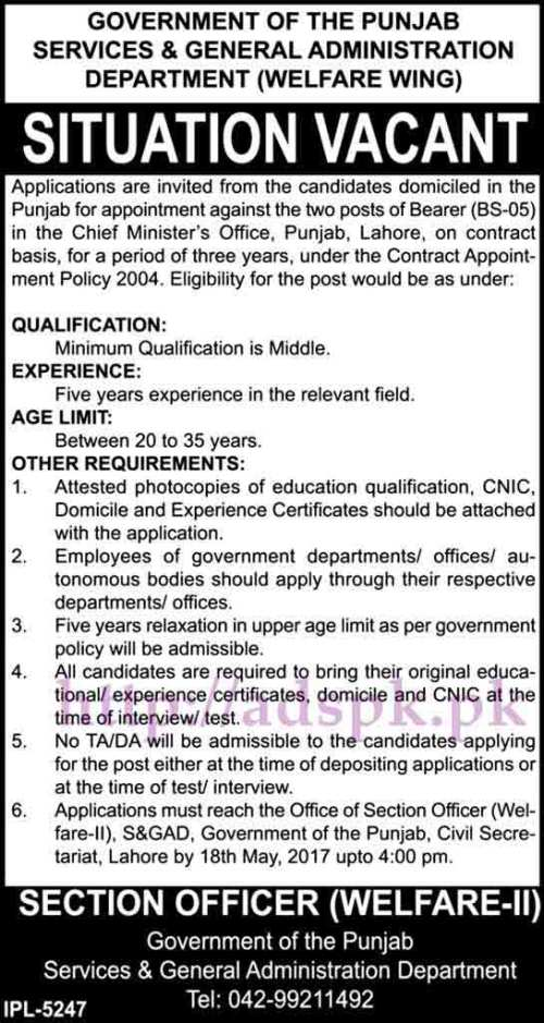 New Jobs Services & General Administration Department (S&GAD) Welfare Wing Punjab Govt. Lahore Jobs 2017 for Bearer in CM Office Jobs Lahore Application Deadline 18-05-2017 Apply Now