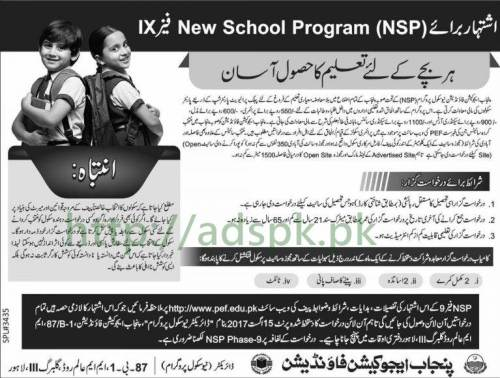 PEF Punjab New School Program NSP Phase-IX 2017 Punjab Education Foundation Lahore All Punjab for Primary Middle Secondary Arts Science Matric Students Application Deadline 15-08-2017 Apply Online Now