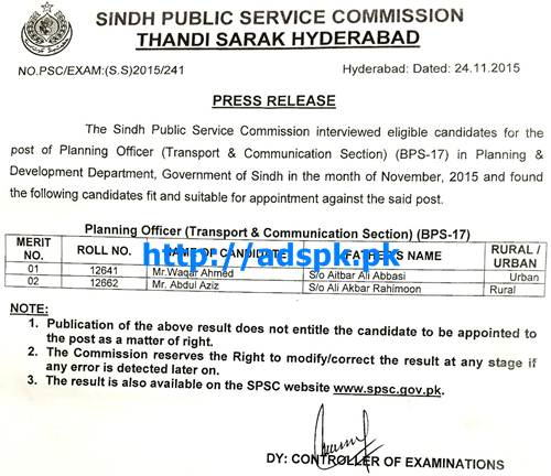 SPSC Latest Interview Results Jobs of Planning Officer (Transport & Communication Section) (BPS-17) in Planning & Development Department Govt. of Sindh Results Updated on 24-11-2015 by SPSC Pakistan