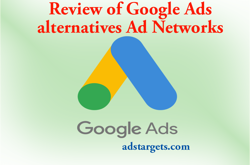 Review of Google Adwords alternatives Ad Networks